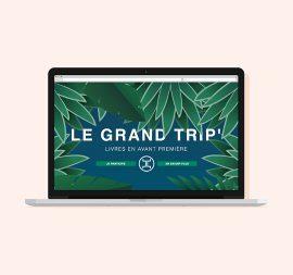 LE GRAND TRIP