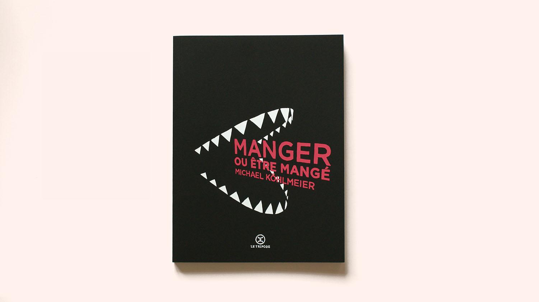 MANGER_OU_ETRE_MANGE_1